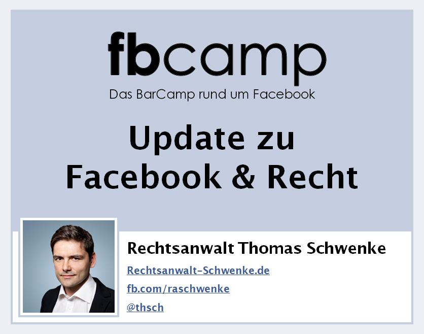 Update zu Facebook & Recht – Präsentationsfolien vom fb-Camp