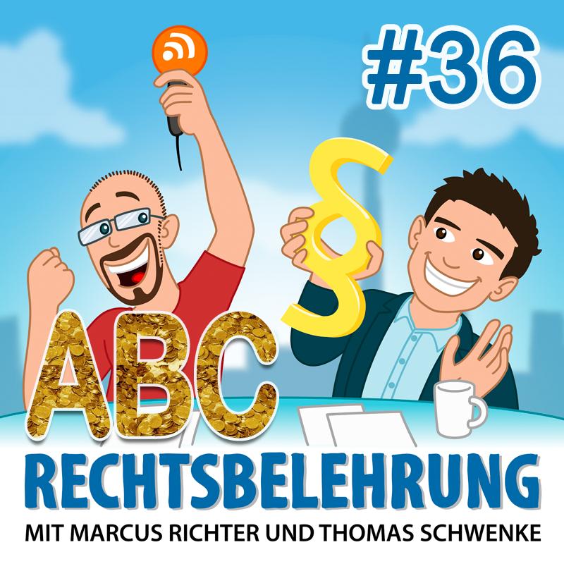 Podcasthinweis: Buchstaben verkaufen – Teil 1 – Rechtsbelehrung Folge 36