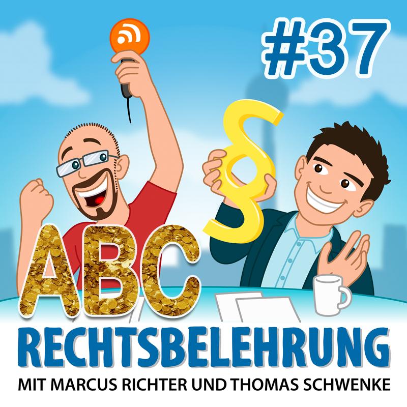Podcasthinweis: Buchstaben verkaufen – Teil 2 – Rechtsbelehrung Folge 37