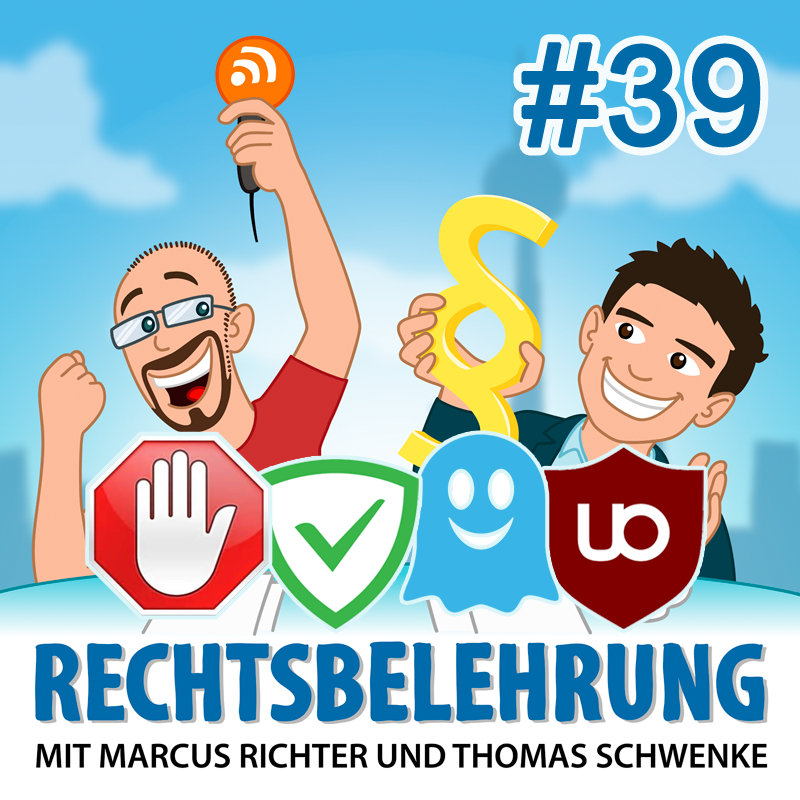 Podcasthinweis: AdBlocker, Geld und Moral – Rechtsbelehrung Folge 39