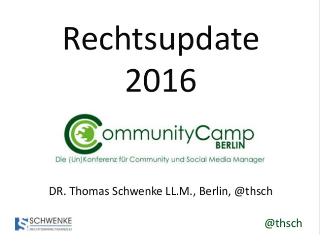 Rechtsupdate 2016 – Community Camp Berlin #ccb16