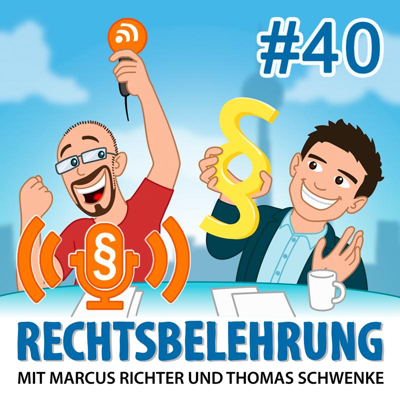 Podcasthinweis: Recht für Podcaster – Rechtsbelehrung Folge 40