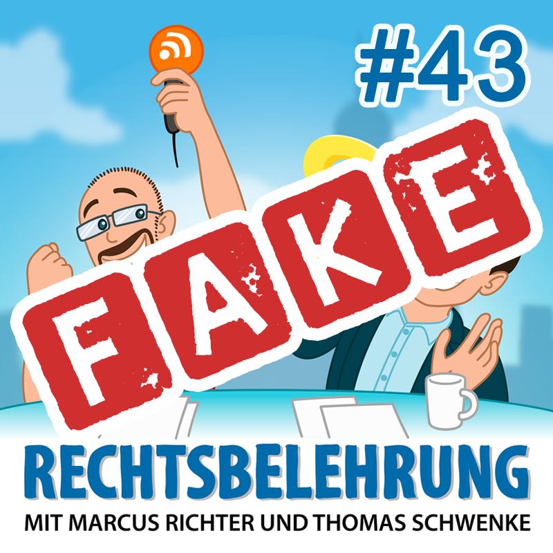 Podcasthinweis: Fake News und Social Bots – Rechtsbelehrung Folge 43