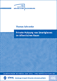 Private Nutzung von Smartglasses im öffentlichen Raum – Buch von Rechtsanwalt Thomas Schwenke