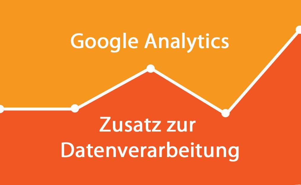 """Google Analytics – Sollte ich den """"Zusatz zur Datenverarbeitung"""" akzeptieren?"""