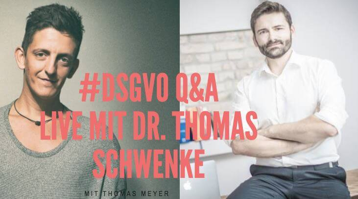 "Videotipp: ""Question & Answers zur DSGVO"" mit Thomas Meyer und Dr. Thomas Schwenke"