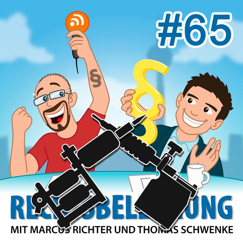 Podcasthinweis: Tattoo-Recht: zwischen Körperkunst und Körperverletzung – Rechtsbelehrung Folge 65
