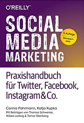 Social_Media_Marketing_Praxishandbuch_für_Twitter_Facebook_Pahrmann_Corina_Kupka_Katja_Amazon_de_Bücher (1)